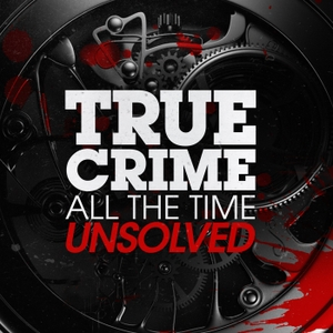 True Crime All The Time Unsolved by Emash Digital