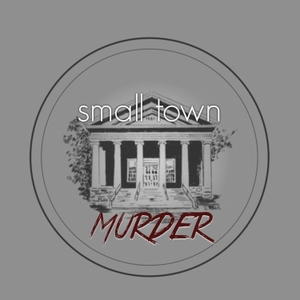 Small Town Murder by James Pietragallo & Jimmie Whisman