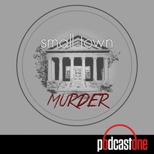 Small Town Murder by True Crime Comedy Team