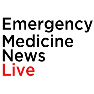 Emergency Medicine News - EMN Live by By Richard Pescatore, DO, & Ali Raja, MD