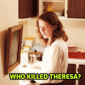 Who Killed Theresa? by John Allore.  Who Killed Theresa? is a True Crime podcast about unsolved murders in Quebec in the 1970s. The host is the brother of one of the victims, 19-year-old Theresa Allore who went missing in the Eastern Townships in the Fall of 1978.