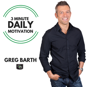 Daily Motivation Podcast – Greg Barth by Greg Barth - Online Fitness and Lifestyle Coach