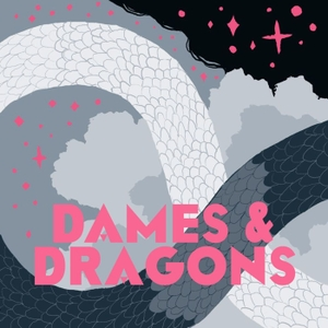 Dames and Dragons by Team Squad
