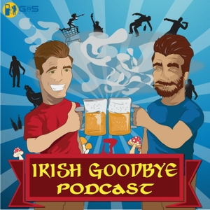 Irish Goodbye Podcast by GaS Digital Network