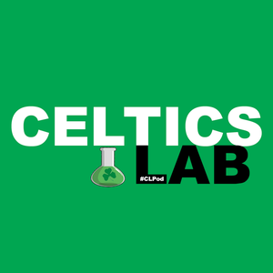 Celtics Lab NBA Basketball Podcast by Celtics Lab Podcast