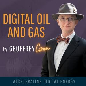 Digital Oil and Gas by Geoffrey Cann