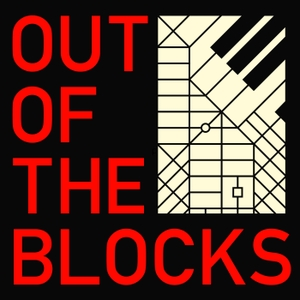 Out of the Blocks by Aaron Henkin, Wendel Patrick
