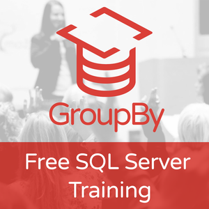GroupBy – Free SQL Server Training by Brent Ozar