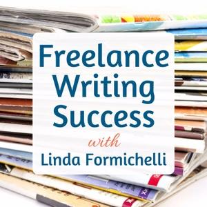 Freelance Writing Success by Linda Formichelli