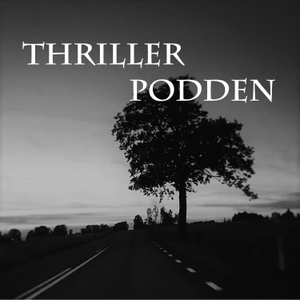 Thrillerpodden by Jacob Svensson & Frida Bragazzi