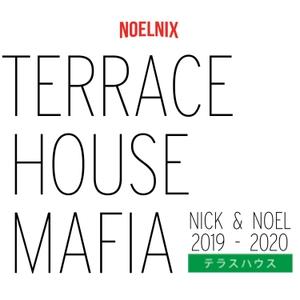 Terrace House Mafia by Nick Robinson