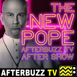 The New Pope After Show Podcast by AfterBuzz TV