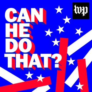 Can He Do That? by The Washington Post