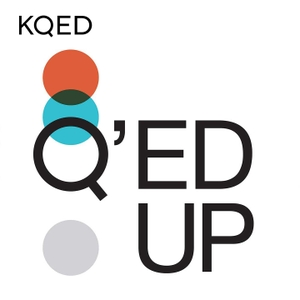 Q'ed Up by KQED