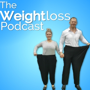 The Weight Loss Podcast by Matt and Courtney
