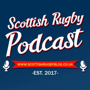 The Scottish Rugby Podcast by The Scottish Rugby Blog