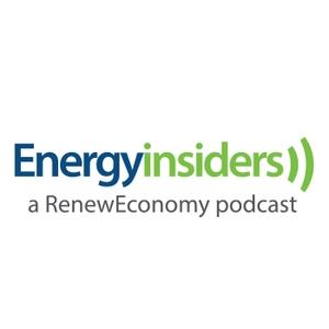 Energy Insiders - a RenewEconomy Podcast by RenewEconomy