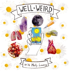 Well and Weird by Holly Lowery