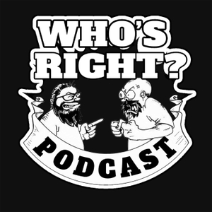 Who's Right? by Doug and Anthony