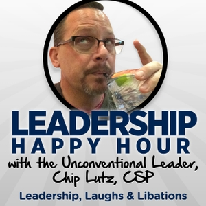 Leadership Happy Hour by Chip Lutz, CSP
