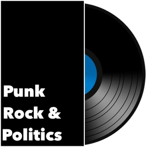 Punk Rock and Politics Podcast by Michael T Coe