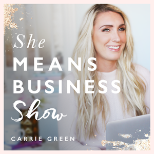 She Means Business Show by Carrie Green