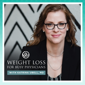 Weight Loss for Busy Physicians by Katrina Ubell