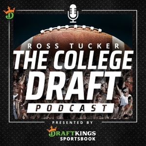 College Draft: NFL Draft Podcast by College Football Draft