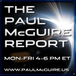 The Paul McGuire Report by The Paul McGuire Report