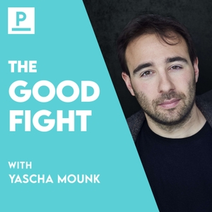 The Good Fight by Yascha Mounk