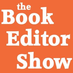 The Book Editor Show by Clark Chamberlain