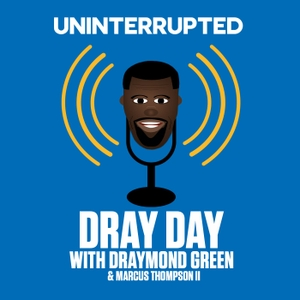 Dray Day by UNINTERRUPTED
