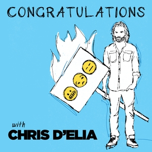Congratulations with Chris D'Elia by Chris D'Elia