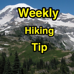 Weekly Hiking Tip by Dan Feldman