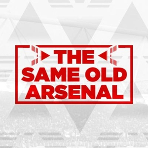 Same Old Arsenal Podcast by Same Old Arsenal Podcast