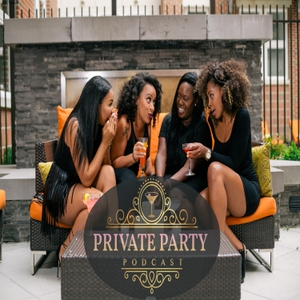 Private Party by Khadijah Scott, Ashley Jones, Natasha Royal, and Kiaya Hope