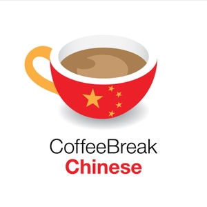 Coffee Break Chinese by Radio Lingua Network