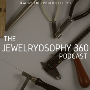 The Jewelryosophy 360 Podcast by Jewelryosophy 360