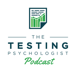 The Testing Psychologist Podcast by Dr. Jeremy Sharp: Licensed Psychologist & Private Practice Consultant