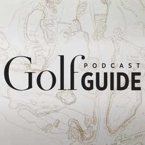 Golf Guide Podcast by GolfGuide