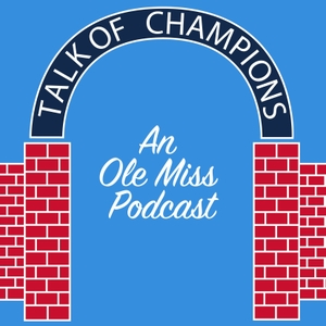 Talk of Champions by The Ole Miss Spirit