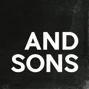 And Sons by And Sons