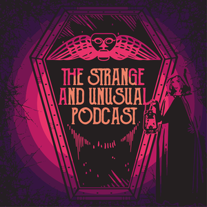 The Strange and Unusual Podcast by Alyson Horrocks