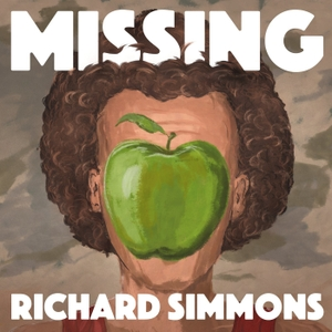 Headlong: Missing Richard Simmons by Topic / Pineapple Street Media / Stitcher