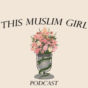 This Muslim Girl Podcast by This Muslim Girl