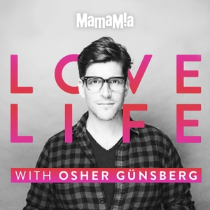 Love Life by Mamamia Podcasts
