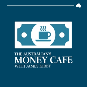 The Money Cafe with Kirby and Kohler by The Australian