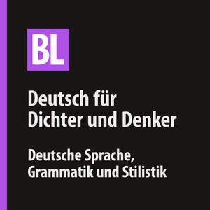 Belles Lettres — Deutsch für Dichter und Denker by Belles Lettres Sprachmagazin