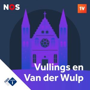 De Stemming van Vullings en Van der Wulp by NPO Radio 1 / NOS / EenVandaag