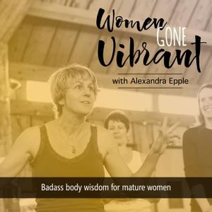 Women Gone Vibrant  Ayurveda for midlife & menopause by Alexandra Epple